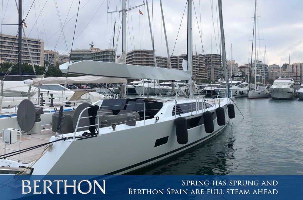 spring-has-sprung-and-berthon-spain-are-full-steam-ahead-1