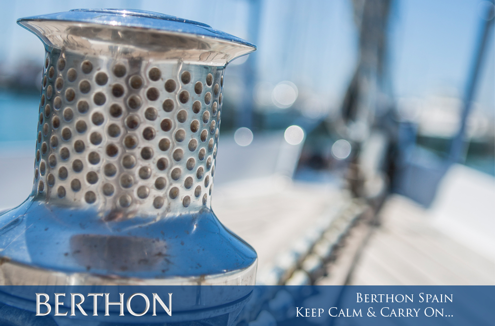 Berthon Spain – Keep Calm and Carry On…