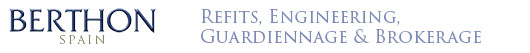Berthon Spain Refits, Engineering, Guardiennage & Brokerage