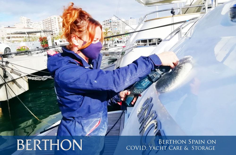 Berthon Spain on COVID, Yacht Care & Yacht Storage